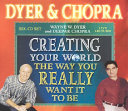 Creating Your World The Way You Really Want It To Be Book PDF