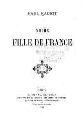 Notre fille de France