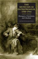 The Musician as Entrepreneur  1700 1914 PDF