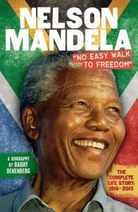 Nelson Mandela  No Easy Walk to Freedom PDF
