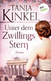 Unter dem Zwillingsstern - Roman: JETZT BILLIGER KAUFEN!