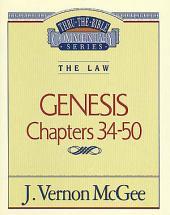 Genesis III: The Law (Genesis 34-50)
