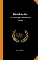 Horseless Age PDF