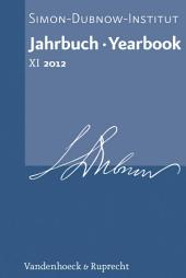 Jahrbuch des Simon-Dubnow-Instituts / Simon Dubnow Institute Yearbook XI (2012)