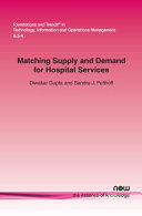 Matching Supply and Demand for Hospital Services Book
