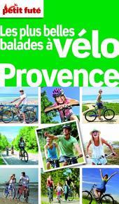 Les plus belles balades à vélo Provence 2012 (avec cartes, photos + avis des lecteurs)