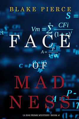 Face of Madness  A Zoe Prime Mystery   Book 4