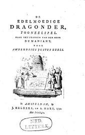 De edelmoedige dragonder,: tooneelspel