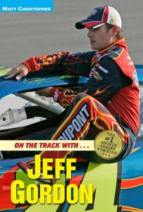 On the Track with   Jeff Gordon Book