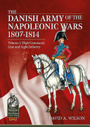 The Danish Army of the Napoleonic Wars 1807 1814 PDF