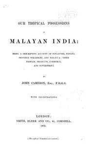 Our Tropical Possessions in Malayan India PDF