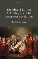 The Idea of Europe and the Origins of the American Revolution PDF
