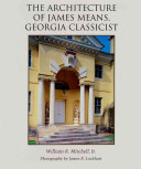 Download The Architecture of James Means  Georgia Classicist Book