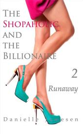 The Shopaholic and the Billionaire 2: Runaway