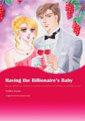 HAVING THE BILLIONAIRE'S BABY: Harlequin Comics