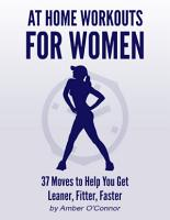 At Home Workouts for Women  37 Moves to Help You Get Leaner  Fitter  Faster PDF