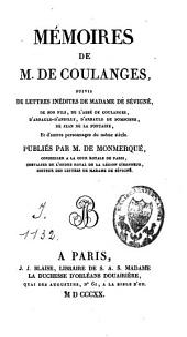 Mémoires de M. de Coulanges: suivis de lettres inédites de Madame de Sévigné [...]