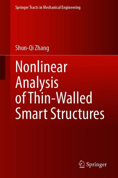 Nonlinear Analysis Of Thin Walled Smart Structures