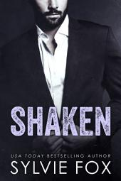 Shaken: An Sexy Contemporary Interracial Second Chance Romance