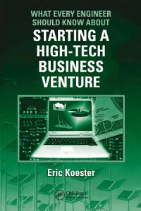 What Every Engineer Should Know About Starting a High Tech Business Venture PDF