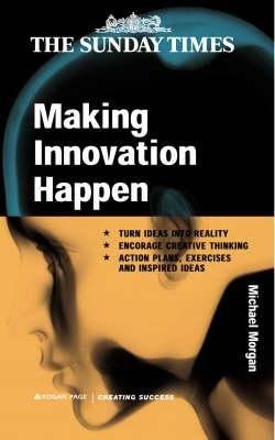 Making Innovation Happen PDF