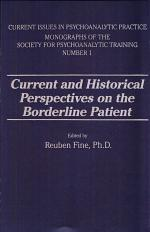 Current and Historical Perspectives on the Borderline Patient