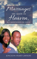 Marriages are Made in Heaven  But Maintained on Earth