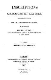 Inscriptions grecques et latines recueillies en Grèce par la Commission de Morée et expliquées