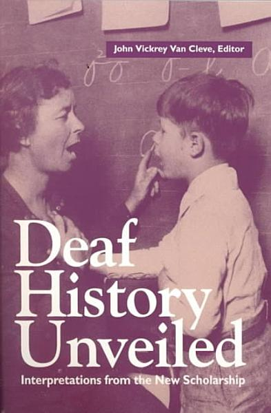 Download Deaf History Unveiled Book