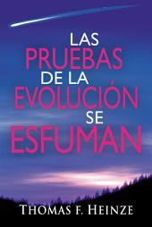 Las Pruebas de la Evolución se Esfuman
