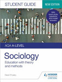AQA A Level Sociology Student Guide 1  Education with Theory and Methods  new Edition
