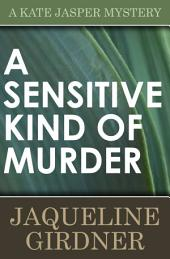 A Sensitive Kind of Murder