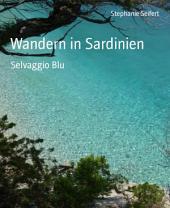 Wandern in Sardinien: Selvaggio Blu