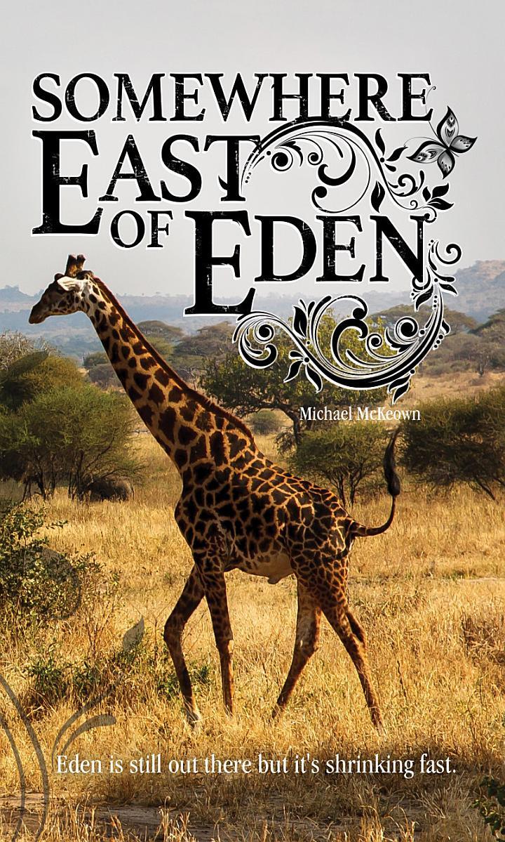 Somewhere East of Eden