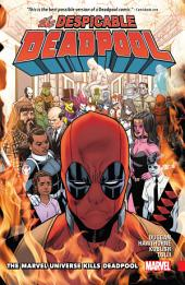 Despicable Deadpool Vol. 3:The Marvel Universe Kills Deadpool