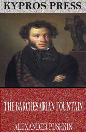 The Bakchesarian Fountain