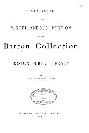 Catalogue of the Barton Collection  Boston Public Library