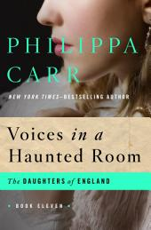 Voices in a Haunted Room