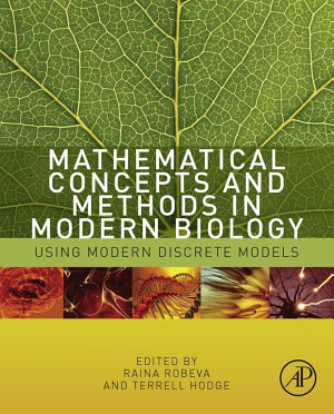 Mathematical Concepts and Methods in Modern Biology PDF