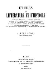 Études de littérature et d'histoire: Montaigne et Pascal--Croquis normands--Maupassant--Eugène Boudin--Vues sur l'histoire--Taine et Sainte-Beuve--L'orient d'autrefois--Le drame des poisons--Notes et mémoires sur l'empire--Napoléon et sa famille--Waterloo--La vie politique en province--Les mémoires de Bismarck