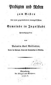 Predigten und Reden: zum Besten der neu gegründeten evangelischen Gemeinde in Ingolstadt