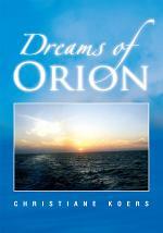 Dreams of Orion