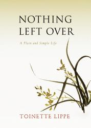 Nothing Left Over Book PDF