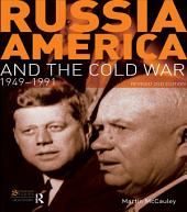 Russia, America and the Cold War: 1949-1991 (Revised 2nd Edition), Edition 2
