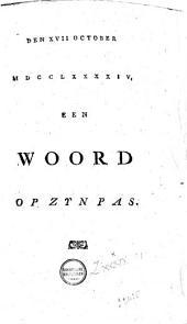 Den XVII october MDCCLXXXXIV: een woord op zyn pas