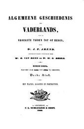 Algemeene Geschiedenis Des Vaderlands, Van de Vroegste Tijden Tot Op Heden: Volume 9