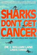 Sharks Don t Get Cancer Book