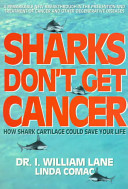 Sharks Don t Get Cancer