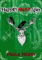 "Happily ""Never"" After"