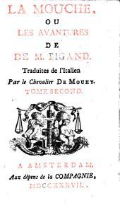 La mouche, ou les avantures de M. Bigand: Volume2